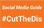 cut the dis social media guide