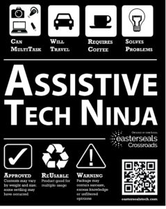 fun image of assistive tech ninja sayings