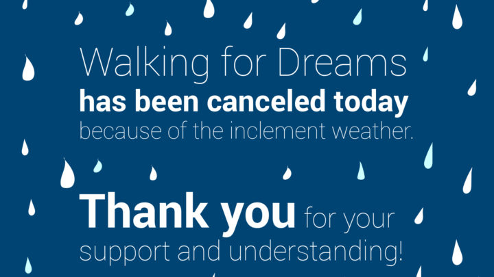 walking for dreams canceled